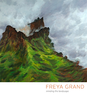 Thumbnail image of the cover from the Freya Grand: Minding the Landscape catalogue for Freya Grand