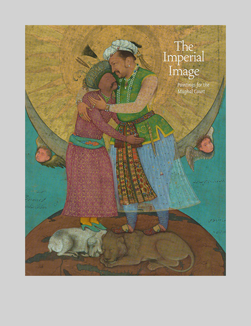 Thumbnail image of the cover of The Imperial Image: Paintings from the Mughal Court catalogue for the Freer + Sackler Galleries.