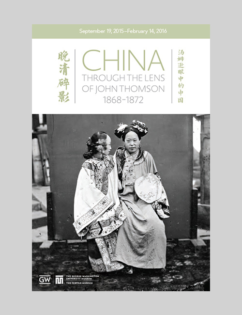 Thumbnail image of the exhibition graphics for China: Through the Lens of John Thomson for the Textile Museum.